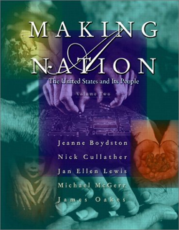 9780130339966: Making a Nation: The United States and Its People, Volume II
