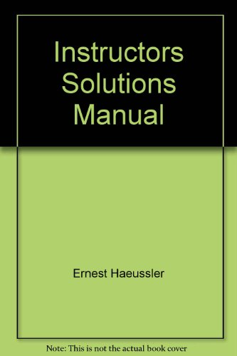 9780130340214: Instructors Solutions Manual: Introductory Mathematical Analysis for Business, Economics, and the Life and Social Sciences (Tenth Edition)