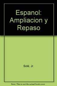 9780130340597: Español: Ampliación y repaso (2nd Edition)