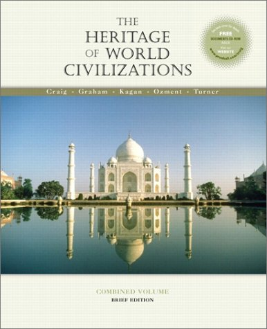 9780130340658: The Heritage of World Civilizations, Combined Brief Edition