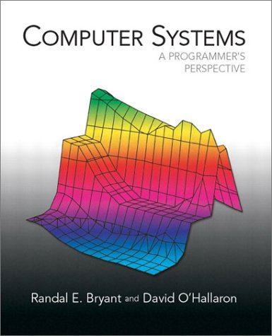 9780130340740: Computer Systems: A Programmer's Perspective