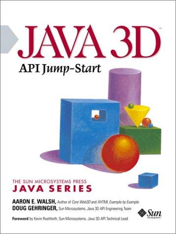9780130340764: Java 3d Api Jump-Start