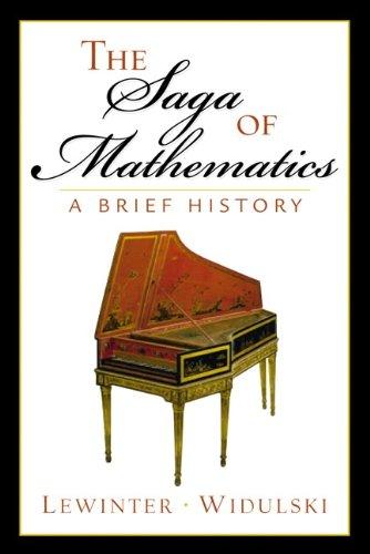 9780130340795: The Saga of Mathematics: A Brief History