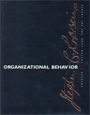 9780130341051: Organizational Behavior: Concepts, Controversies and Applications