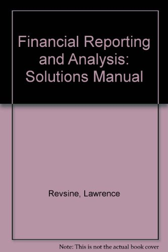 9780130341068: Financial Reporting and Analysis: Solutions Manual
