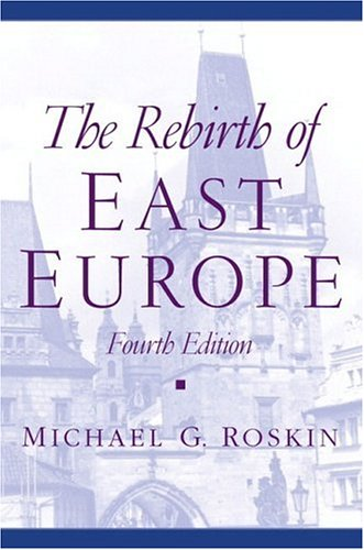 9780130341204: The Rebirth of East Europe (4th Edition)