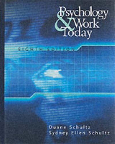 9780130341310: Psychology and Work Today: An Introduction to Industrial and Organizational Psychology