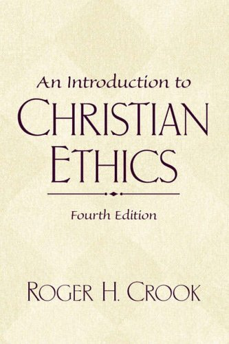 9780130341495: An Introduction to Christian Ethics