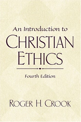 9780130341495: An Introduction to Christian Ethics (4th Edition)
