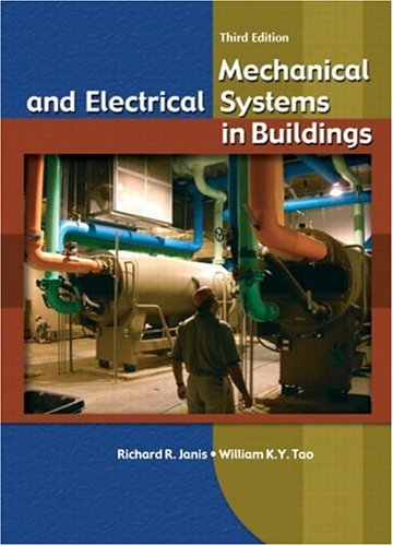 9780130341532: Mechanical and Electrical Systems in Buildings (3rd Edition)