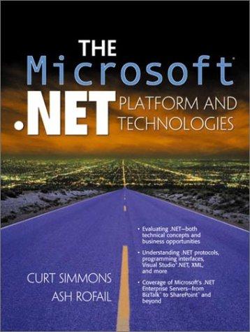 9780130341785: Microsoft .NET Platform and Technologies