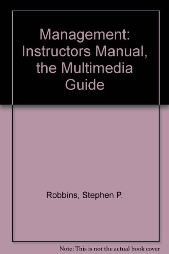 Instructor's Manual: The Multimedia Guide to Accompany: Stephen P. Robbins,