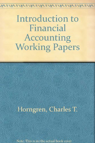 Introduction to Financial Accounting Working Papers: Charles I. Horngren