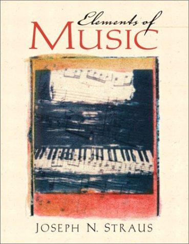 Elements of Music: Joseph N. Straus