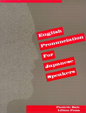9780130343727: English Pronunciation for Japanese Speakers