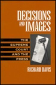 9780130345059: Decisions and Images: The Supreme Court and the Press