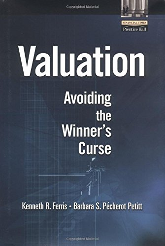 9780130348043: Valuation: Avoiding the Winner's Curse