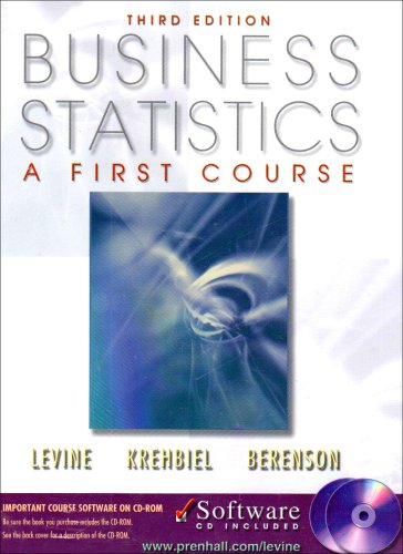 Business Statistics: A First Course with CDROM: David M. Levine,