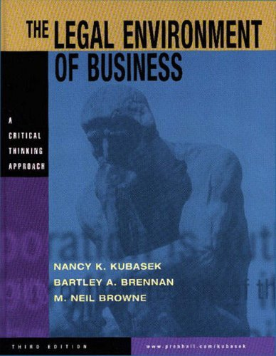 9780130348319: The Legal Environment of Business: A Critical Thinking Approach