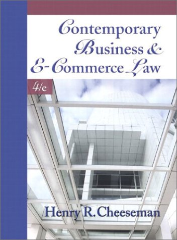 9780130348524: Contemporary Business and E-Commerce Law: The Legal, Global, Digital and Ethical Environment (4th Edition)