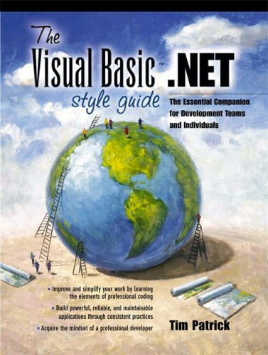 9780130348623: The Visual Basic.NET Style Guide: The Essential Companion for Development Teams and Individuals (Prentice Hall PTR Microsoft Technologies Series)