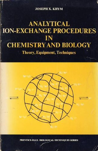 Analytical Ion-Exchange Procedures in Chemistry and Biology: Joseph X. Khym
