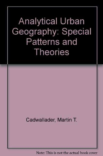 9780130349507: Analytical Urban Geography: Spatial Patterns and Theories