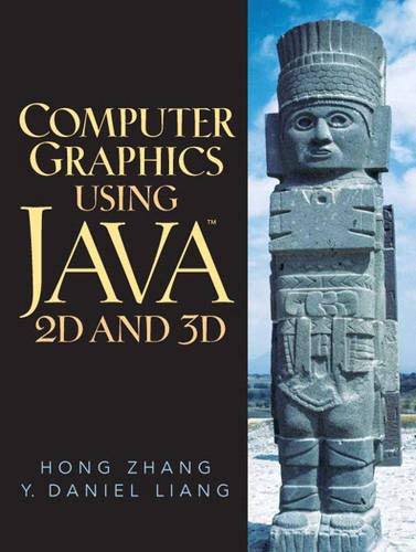 9780130351180: Computer Graphics Using Java 2D and 3D