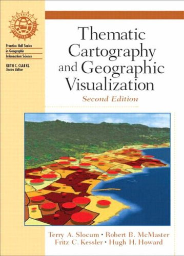 9780130351234: Thematic Cartography and Geographic Visualization