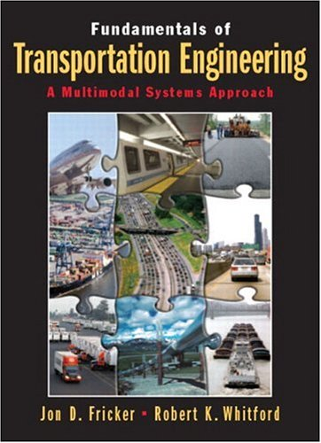 9780130351241: Fundamentals of Transportation Engineering: A Multimodal Systems Approach