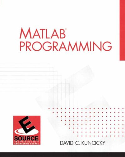 9780130351272: MatLAB Programming (ESource: The Prentice Hall Engineering Source)