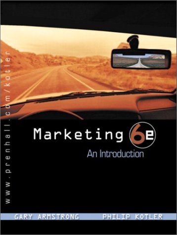 Marketing 6e - An Introduction: Gary Armstrong and