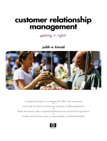 Customer Relationship Management: Getting It Right!: Judith W. Kincaid