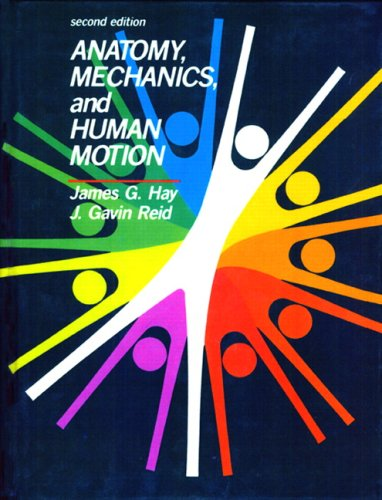 9780130352132: Anatomy, Mechanics, and Human Motion