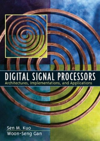 9780130352149: Digital Signal Processors: Architectures, Implementations, and Applications