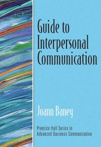 9780130352170: Guide to Interpersonal Communication (Guide to Business Communication Series)
