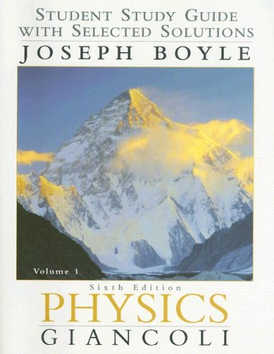 9780130352392: Physics: Student Study Guide With Selected Solutions Vol. 1 6th Edition