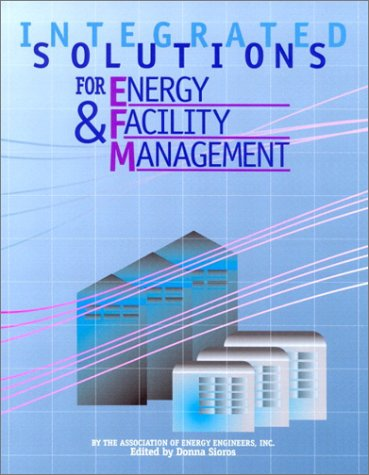 9780130352842: Integrated Solutions for Energy and Facility Management