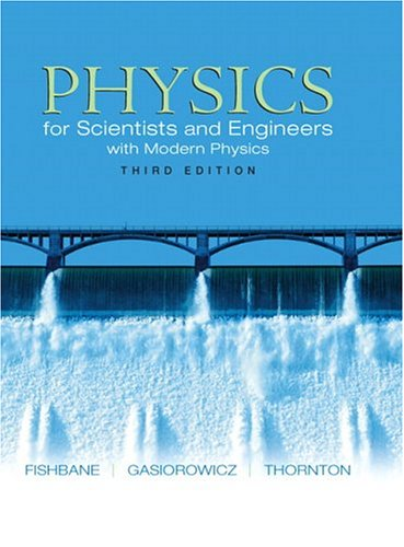 9780130352996: Physics: for Scientists and Engineers with Modern Physics, Third Edition