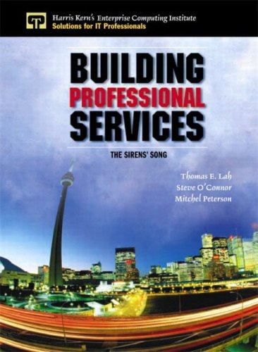 9780130353894: Building Professional Services: The Sirens' Song (Enterprise Computing Series)