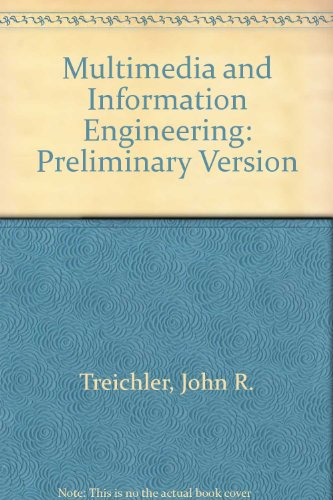 Multimedia and Information Engineering : Preliminary Version: Ravindra A. Athale;