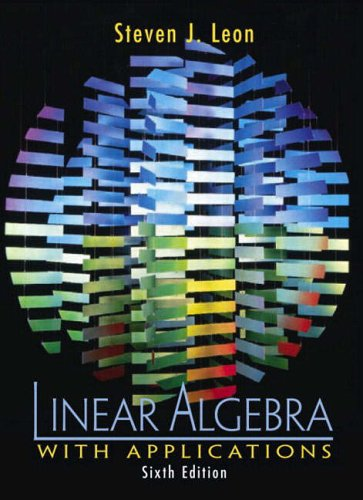 9780130355683: Linear Algebra with Applications