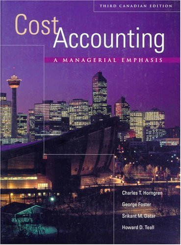 9780130355805: Cost Accounting: A Managerial Emphasis: A Managerial Emphasis, Third Canadian Edition