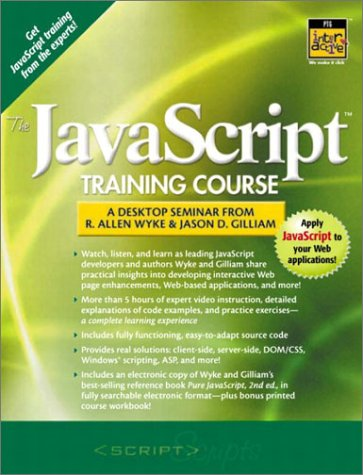 9780130356406: Javascript Training Course: A Desktop Seminar From Allen Wyke and Jason D. Gilliam, The