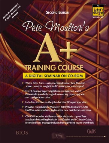 9780130356482: Pete Moulton's A+ Training Course: Workbook, 2nd Edition