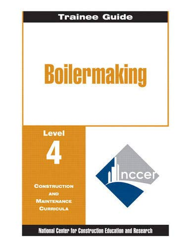 9780130356574: Boilermaking: Trainee Guide Level 4