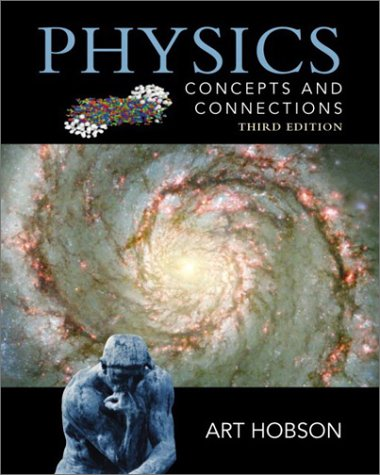 9780130357090: Physics: Concepts and Connections