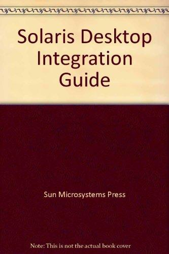 9780130357267: Solaris Desktop Integration Guide/Book and Disk