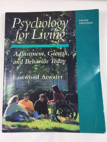 9780130357830: Psychology for Living: Adjustment, Growth, and Behavior Today