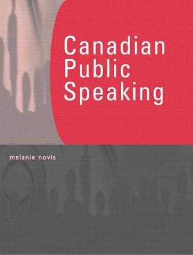 9780130358301: Canadian Public Speaking